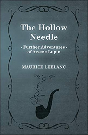 Download The Hollow Needle; Further Adventures of Arsene Lupin free book as epub format