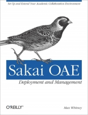 Download Sakai OAE Deployment and Management free book as pdf format