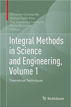 Book Integral Methods in Science and Engineering, Volume 1: Theoretical Techniques free