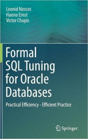 Download Formal SQL Tuning for Oracle Databases free book as pdf format