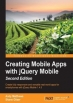 Book Creating Mobile Apps with jQuery Mobile, 2nd Edition free