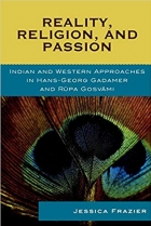 Reality, Religion, and Passion: Indian and Western Approaches in Hans-Georg