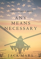 Book Any Means Necessary (Luke Stone #1) free