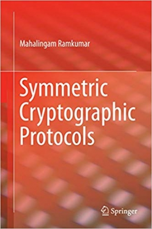 Download Symmetric Cryptographic Protocols free book as pdf format