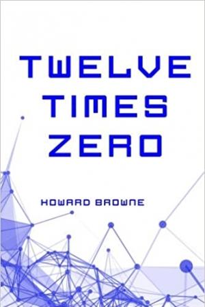 Download Twelve Times Zero free book as epub format