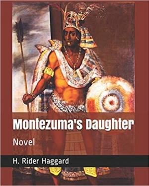 Download Montezuma's Daughter free book as epub format