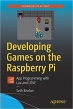 Book Developing Games on the Raspberry Pi: App Programming with Lua and LÖVE free
