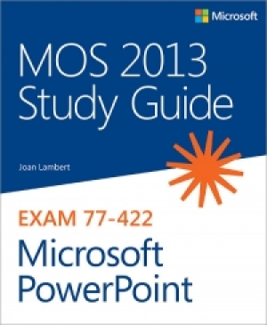 Download MOS 2013 Study Guide for Microsoft PowerPoint free book as pdf format