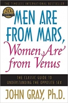 Book Men Are from Mars, Women Are from Venus: The Classic Guide to Understanding the Opposite Sex free