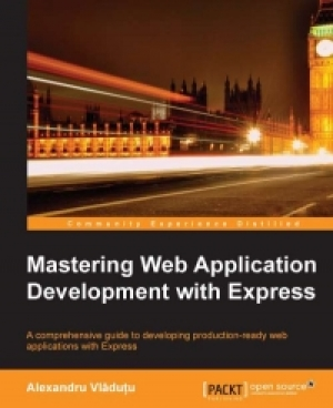 Download Mastering Web Application Development with Express free book as pdf format