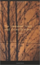 Book The Lonesome Trail and Other Stories free