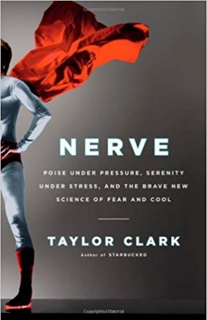 Download Nerve: Poise Under Pressure, Serenity Under Stress, and the Brave New Science of Fear and Cool free book as epub format