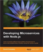 Book Developing Microservices with Node.js free