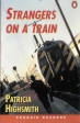 Strangers on a Train (Penguin Longman Penguin Readers)