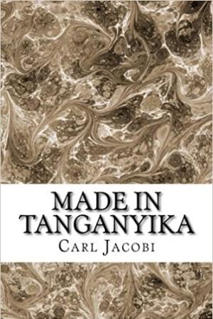 Download Made in Tanganyika free book as epub format