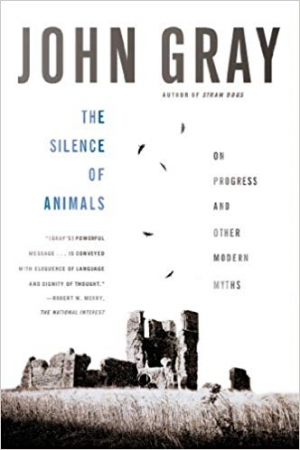 Download The Silence of Animals: On Progress and Other Modern Myths free book as epub format