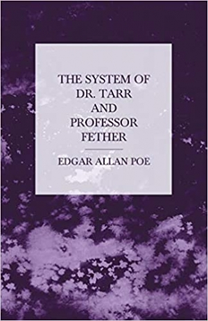 Download The System of Doctor Tarr and Professor Fether free book as epub format