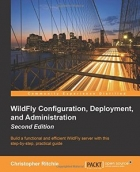 WildFly Configuration, Deployment, and Administration, Second Edition