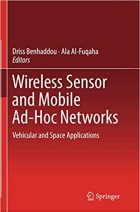 Book Wireless Sensor and Mobile Ad-Hoc Networks: Vehicular and Space Applications free