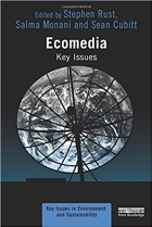 Ecomedia (Key Issues in Environment and Sustainability)