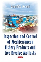 Book Inspection and Control of Mediterranean Fishery Products and Live Bivalve Mollusks (Fish, Fishing, and Fisheries) free
