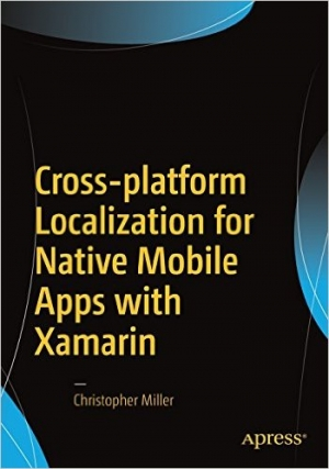 Download Cross-platform Localization for Native Mobile Apps with Xamarin free book as pdf format