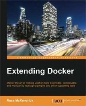 Download Extending Docker free book as pdf format