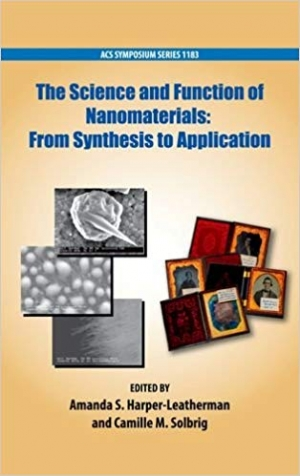 Download The Science and Function of Nanomaterials: From Synthesis to Application (ACS Symposium Series) free book as pdf format