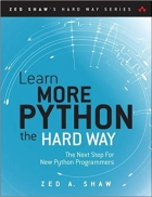 Book Learn More Python 3 the Hard Way: The Next Step for New Python Programmers (Zed Shaw's Hard Way Series) free
