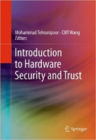 Book Introduction to Hardware Security and Trust free
