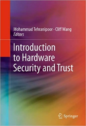 Download Introduction to Hardware Security and Trust free book as pdf format