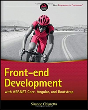 Download Front-end Development with ASP.NET Core, Angular, and Bootstrap free book as pdf format