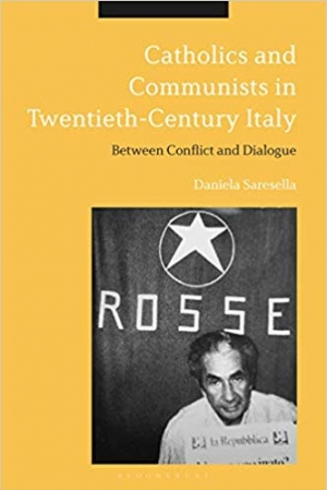 Download Catholics and Communists in Twentieth-Century Italy: Between Conflict and Dialogue free book as epub format