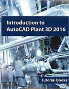 Book Introduction to AutoCAD Plant 3D 2016 free