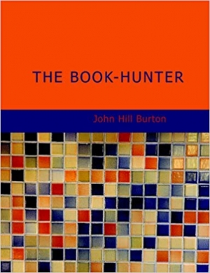 Download The Book-Hunter: A New Edition with a Memoir of the Author free book as pdf format