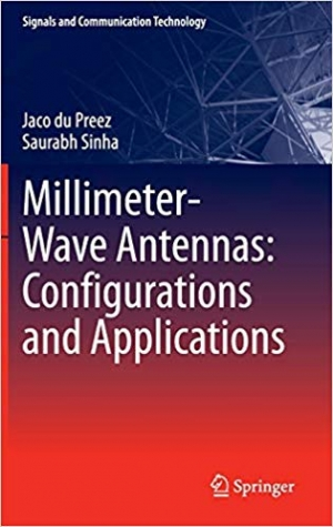 Download Millimeter-Wave Antennas: Configurations and Applications (Signals and Communication Technology) free book as pdf format