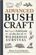 Book Advanced Bushcraft: An Expert Field Guide to the Art of Wilderness Survival free