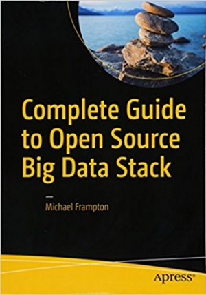 Download Complete Guide to Open Source Big Data Stack free book as pdf format