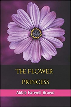 Download The Flower Princess The Flower Princess; The Little Friend; The Mermaid's Child; The Ten Blowers free book as pdf format