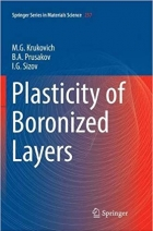 Book Plasticity of Boronized Layers (Springer Series in Materials Science) free