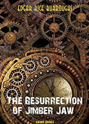 Download The Resurrection of Jimber-Jaw free book as epub format