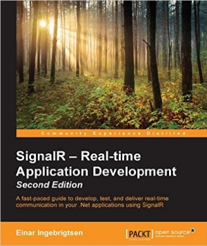 Download SignalR – Real-time Application Development, Second Edition free book as pdf format