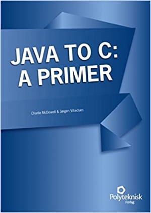 Download Java to C: A Primer free book as pdf format