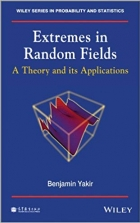 Book Extremes in Random Fields: A Theory and Its Applications free