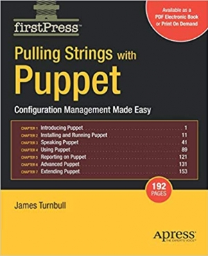 Download Pulling Strings with Puppet: Configuration Management Made Easy (FirstPress) free book as pdf format