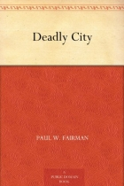 Book Deadly City free