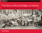 Book The New Artificial Intelligence Market free