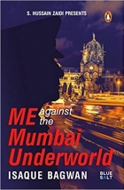 Me against the Mumbai Underworld