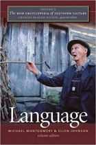 Book The New Encyclopedia of Southern Culture: Volume 5: Language free