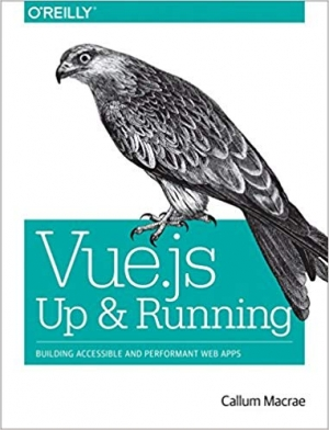 Download Vue.js: Up and Running free book as pdf format
